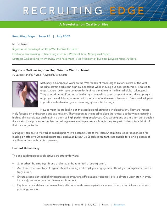 A Newsletter on Quality of Hire Recruiting Edge | Issue #3 | July 2007 In This Issue: Rigorous OnBoarding Can Help Win the...