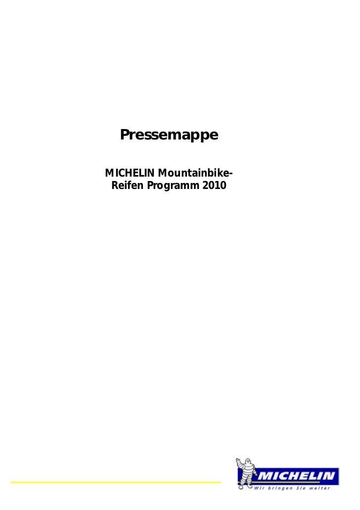 PressemappeMICHELIN Mountainbike- Reifen Programm 2010