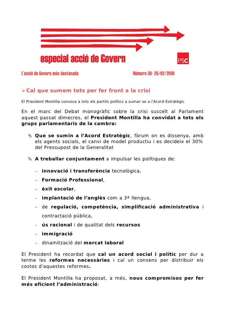 L'acció de Govern més destacada                              Número 38- 25/02/2010     Cal que sumem tots per fer front a ...