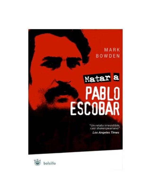 Matar a Pablo Escobar es la historia del brutal ascenso y violento fin del capo del narcotráfico colombiano cuyo imperio c...