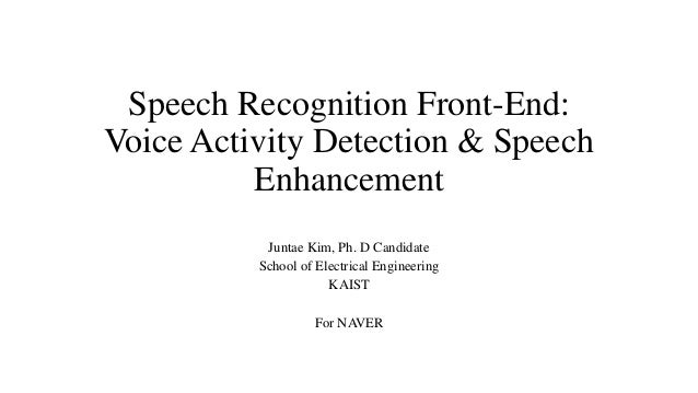 deep learning based voice activity detection and speech enhancement