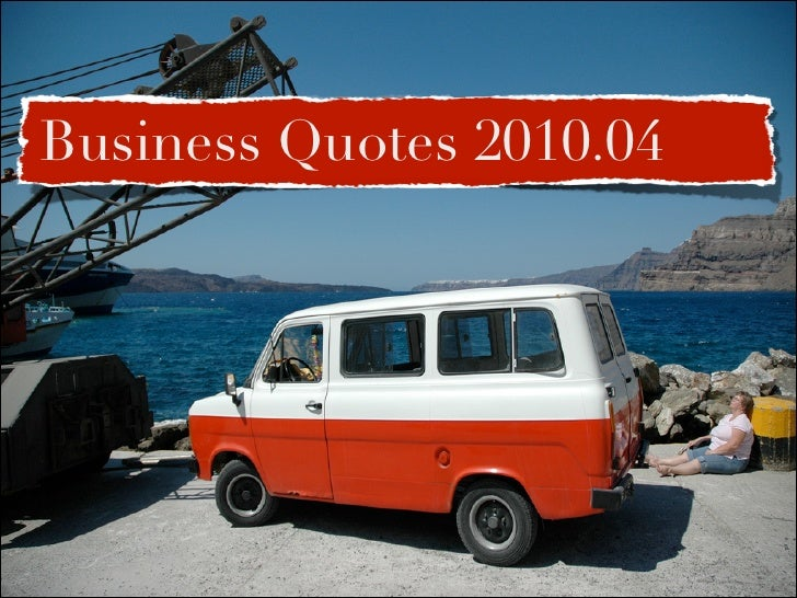 Business Quotes 2010.04