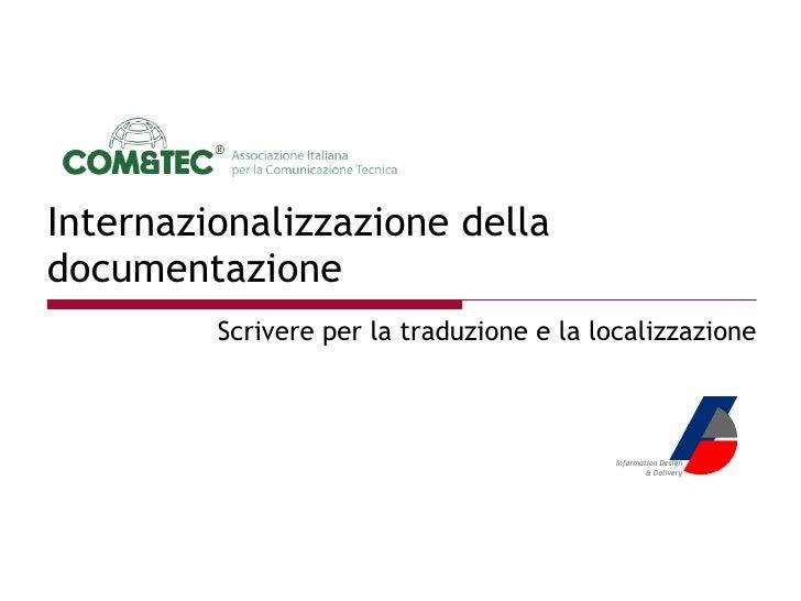 Internazionalizzazione della documentazione Scrivere per la traduzione e la localizzazione