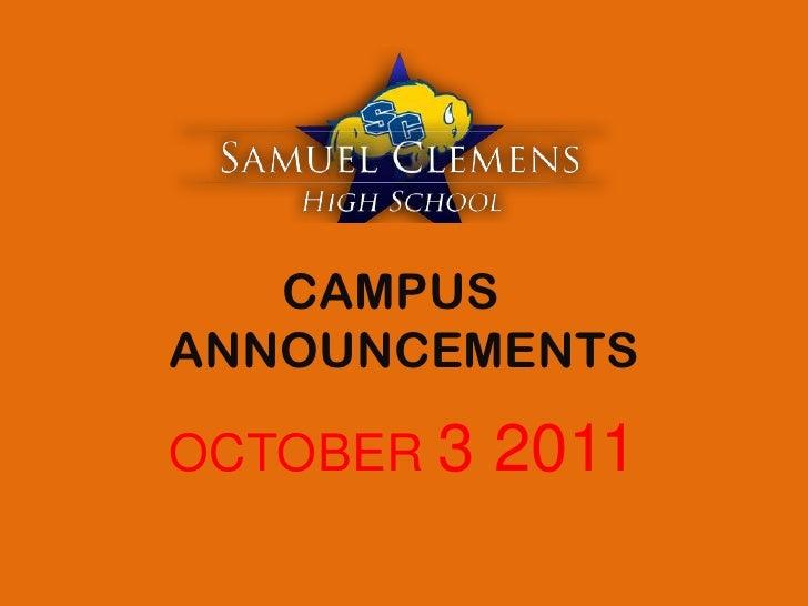 CAMPUS ANNOUNCEMENTS<br />OCTOBER 3 2011<br />