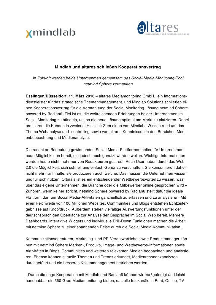 Mindlab und altares schließen Kooperationsvertrag     In Zukunft werden beide Unternehmen gemeinsam das Social-Media-Monit...