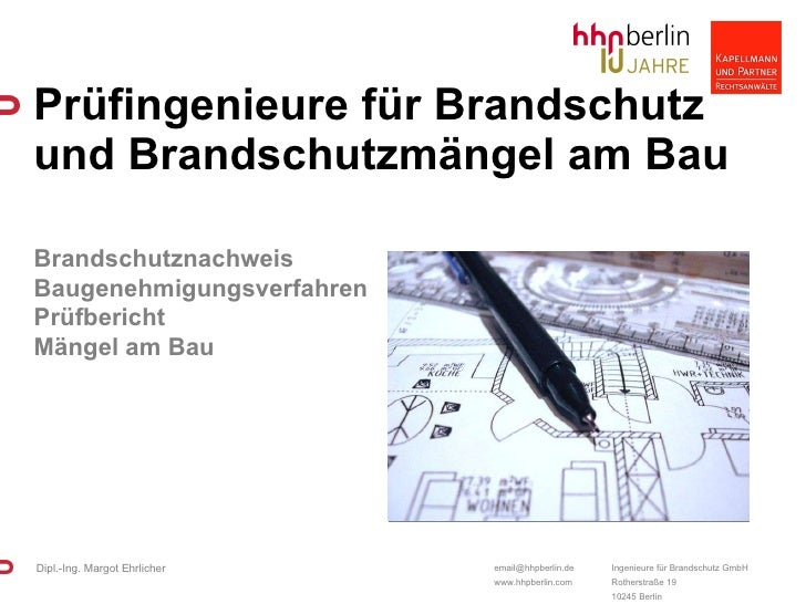 Prüfingenieure für Brandschutz und Brandschutzmängel am Bau  Brandschutznachweis Baugenehmigungsverfahren Prüfbericht Mäng...