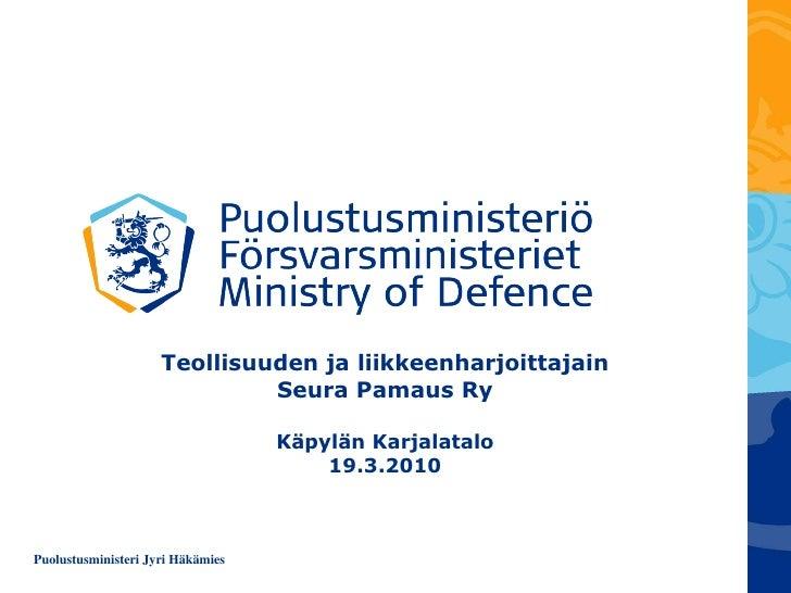 Teollisuuden ja liikkeenharjoittajain Seura Pamaus Ry Käpylän Karjalatalo 19.3.2010