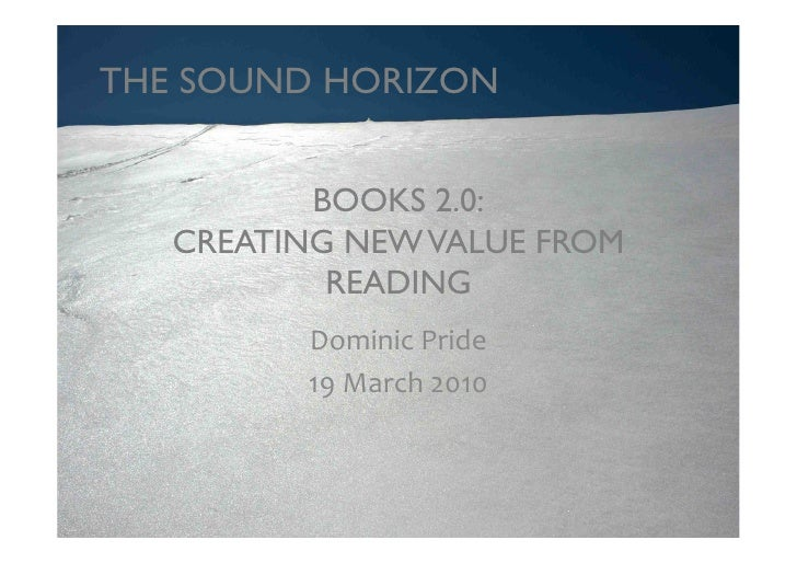 THE SOUND HORIZON              BOOKS 2.0: