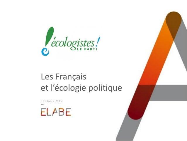 Les Français et l'écologie politique 3 Octobre 2015