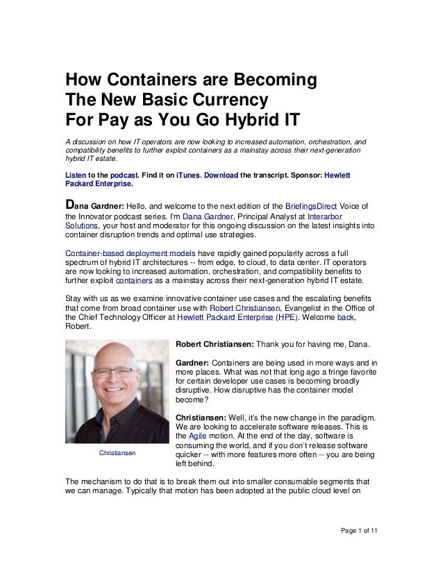 Page 1 of 11 How Containers are Becoming The New Basic Currency For Pay as You Go Hybrid IT A discussion on how IT operato...