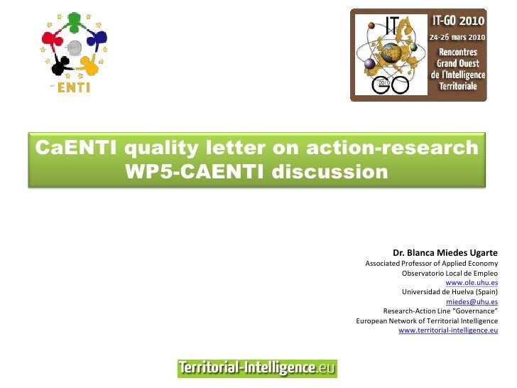CaENTI quality letter on action-research        WP5-CAENTI discussion                                          Dr. Blanca ...