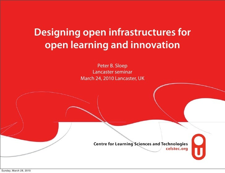 Designing open infrastructures for                            open learning and innovation                                ...