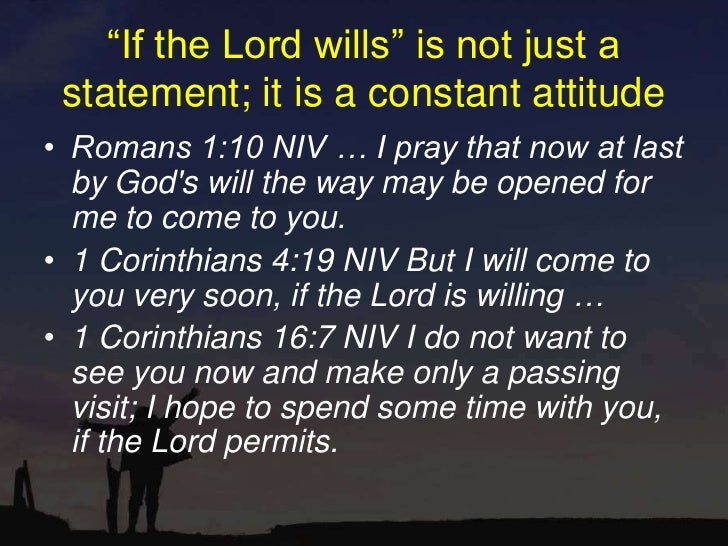 Image result for image of 1 Corinthians 4:19 Lord Willing