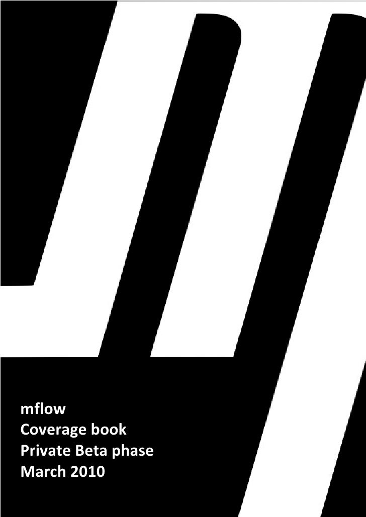 mflow Coverage book Private Beta phase March 2010