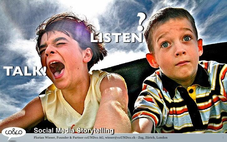 ?                                       LISTEN  TALK!       Social Media Storytelling                                     ...