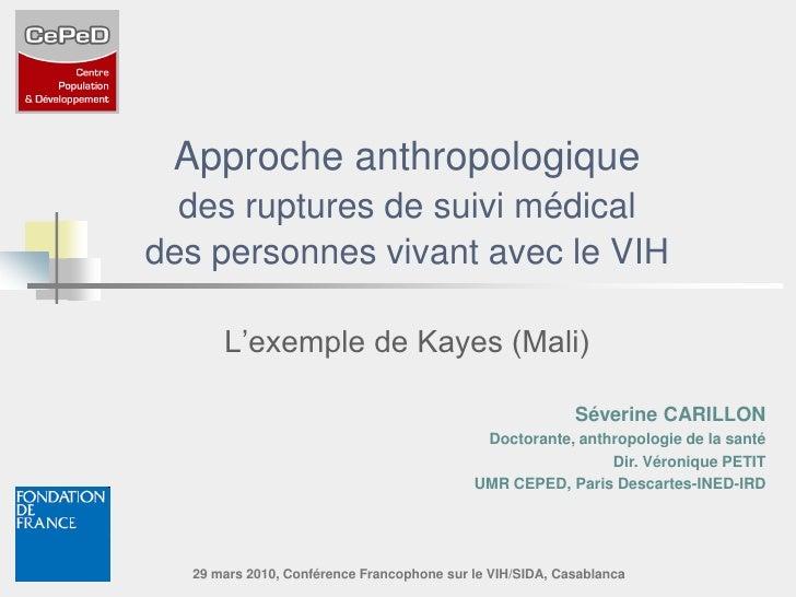 Approche anthropologique   des ruptures de suivi médical des personnes vivant avec le VIH        L'exemple de Kayes (Mali)...
