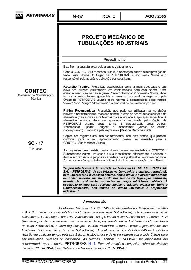 N-57 REV. E AGO / 2005 PROPRIEDADE DA PETROBRAS 50 páginas, Índice de Revisão e GT PROJETO MECÂNICO DE TUBULAÇÕES INDUSTRI...