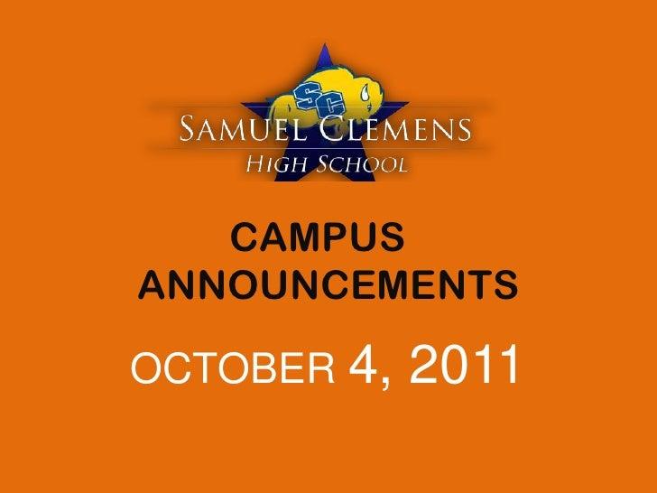 CAMPUS ANNOUNCEMENTS<br />OCTOBER 4, 2011<br />