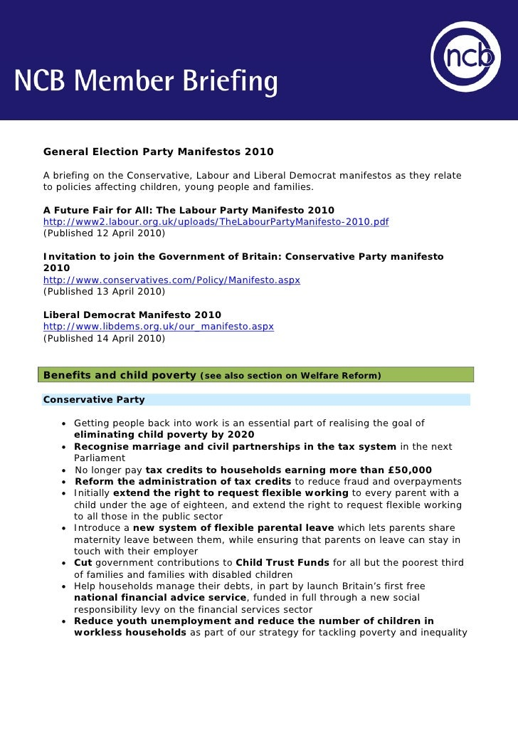 General Election Party Manifestos 2010  A briefing on the Conservative, Labour and Liberal Democrat manifestos as they rel...