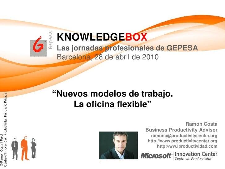 KNOWLEDGEBOX                                                          Las jornadas profesionales de GEPESA                ...