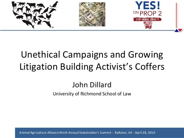 Unethical Campaigns and Growing Litigation Building Activist's Coffers John Dillard University of Richmond School of Law  ...