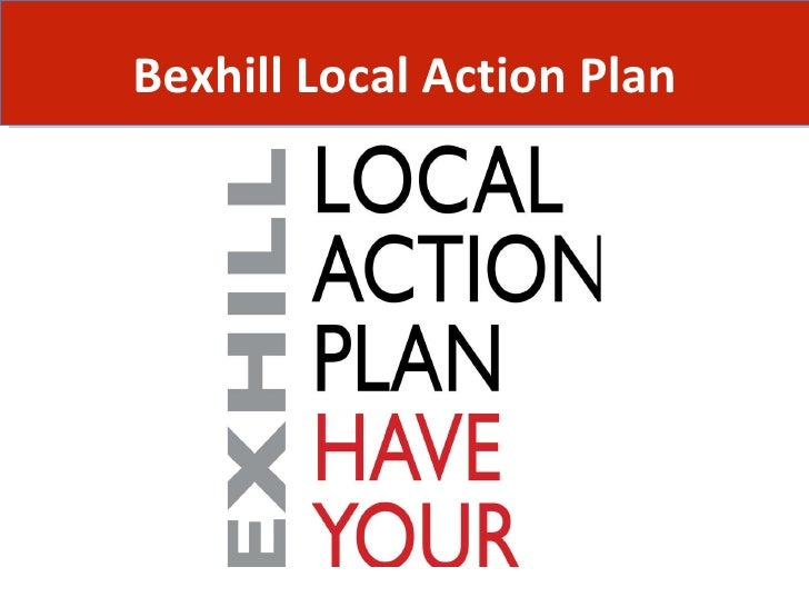 Bexhill Local Action Plan