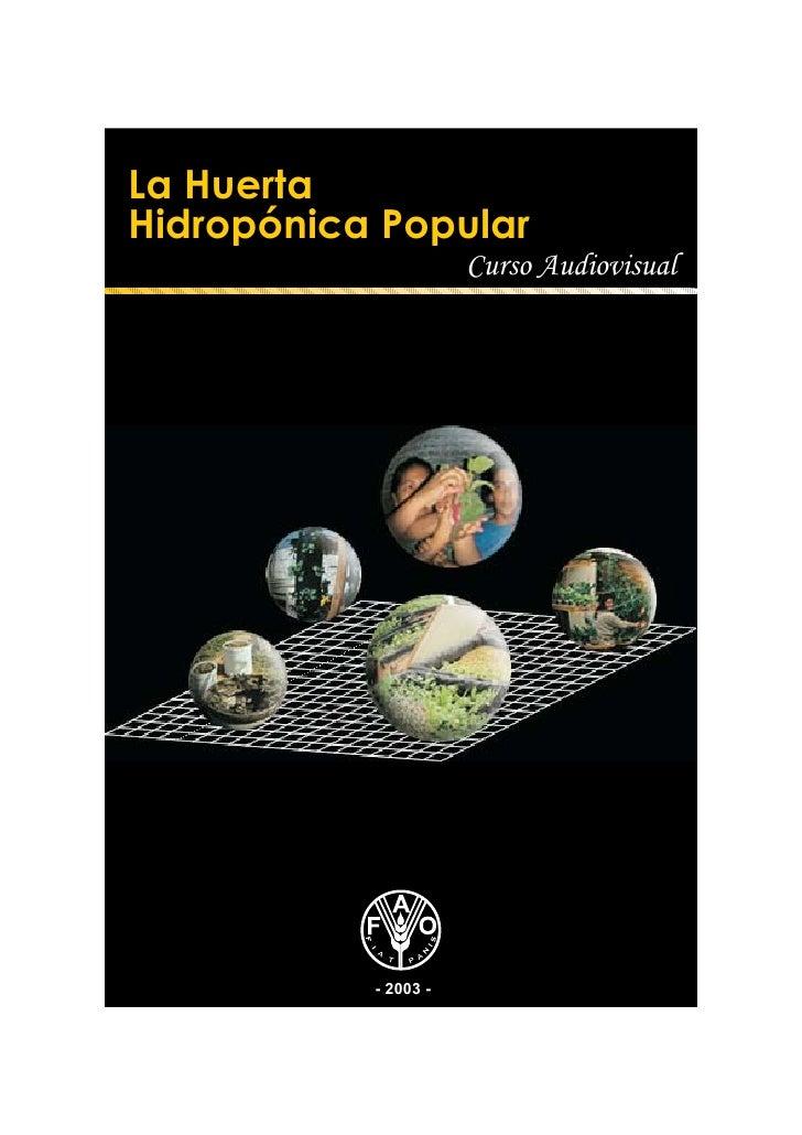 La HuertaHidropónica Popular                      Curso Audiovisual           - 2003 -