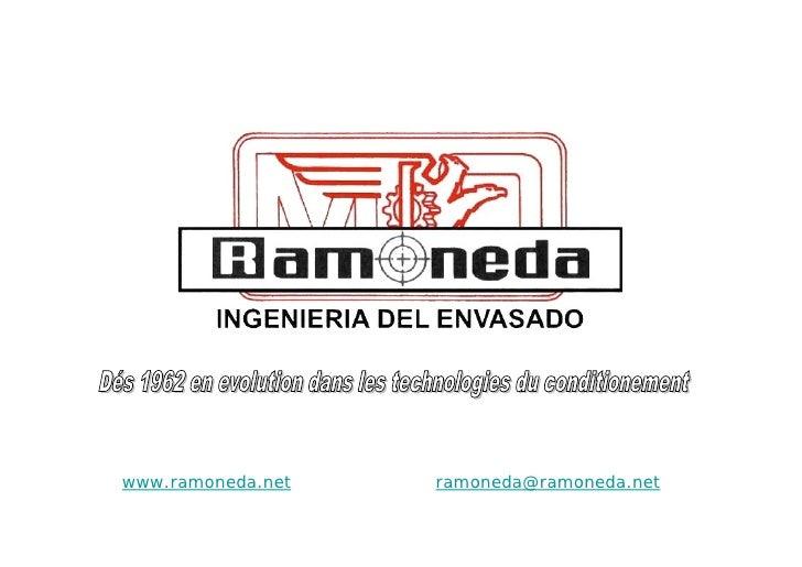 www.ramoneda.net   ramoneda@ramoneda.net