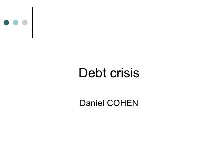 Debt crisis Daniel COHEN