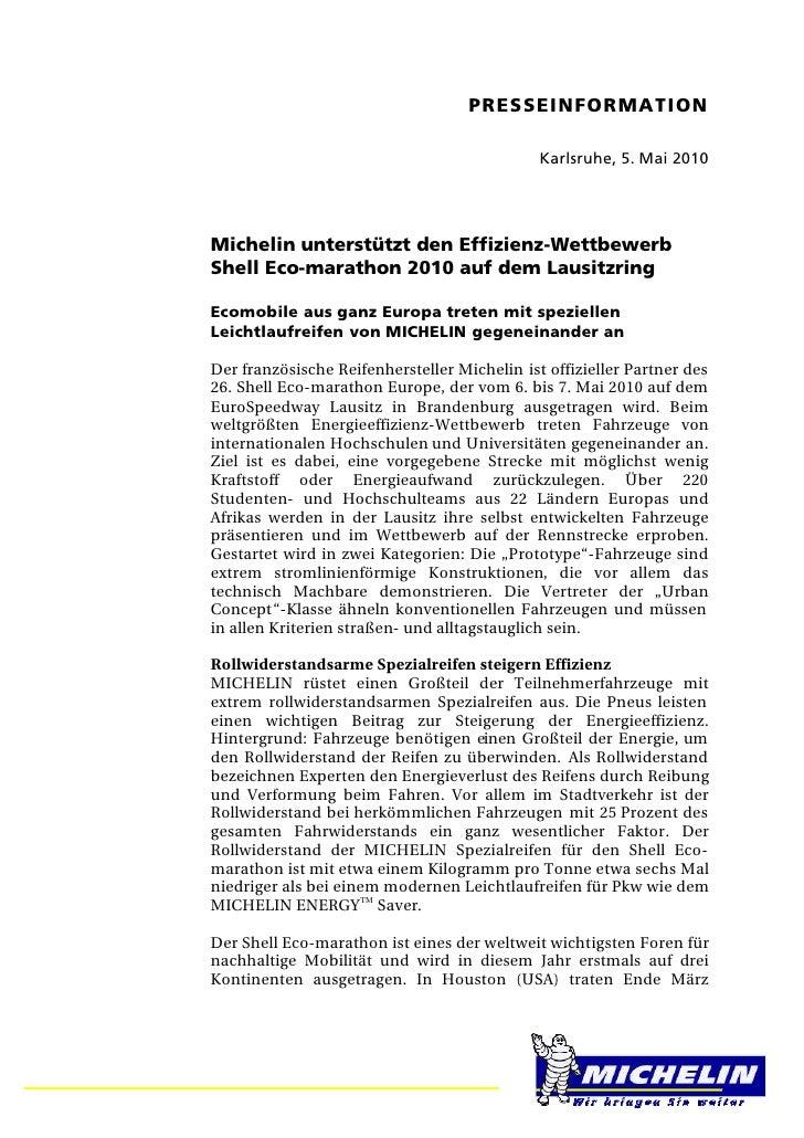PRESSEINFORMATION                                              Karlsruhe, 5. Mai 2010Michelin unterstützt den Effizienz-We...