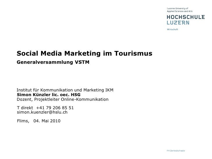 04. Mai 2010<br />Social Media Marketing im TourismusGeneralversammlung VSTM<br />