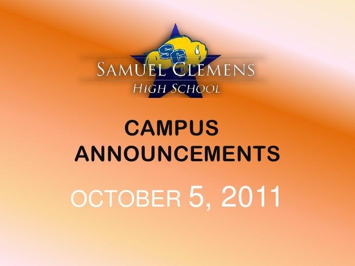 CAMPUS ANNOUNCEMENTS<br />OCTOBER 5, 2011<br />