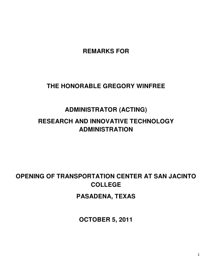 REMARKS FOR<br />THE HONORABLE GREGORY WINFREE<br />ADMINISTRATOR (ACTING)<br />RESEARCH AND INNOVATIVE TECHNOLOGY ADMINIS...