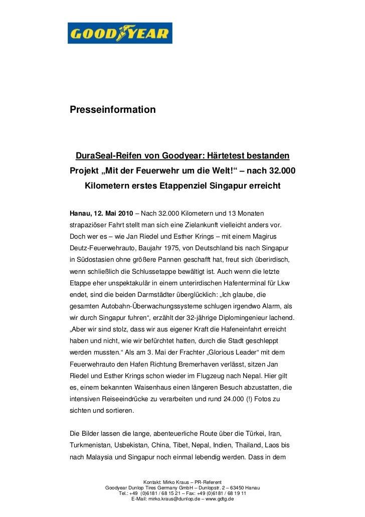 """Presseinformation  DuraSeal-Reifen von Goodyear: Härtetest bestandenProjekt """"Mit der Feuerwehr um die Welt!"""" – nach 32.000..."""