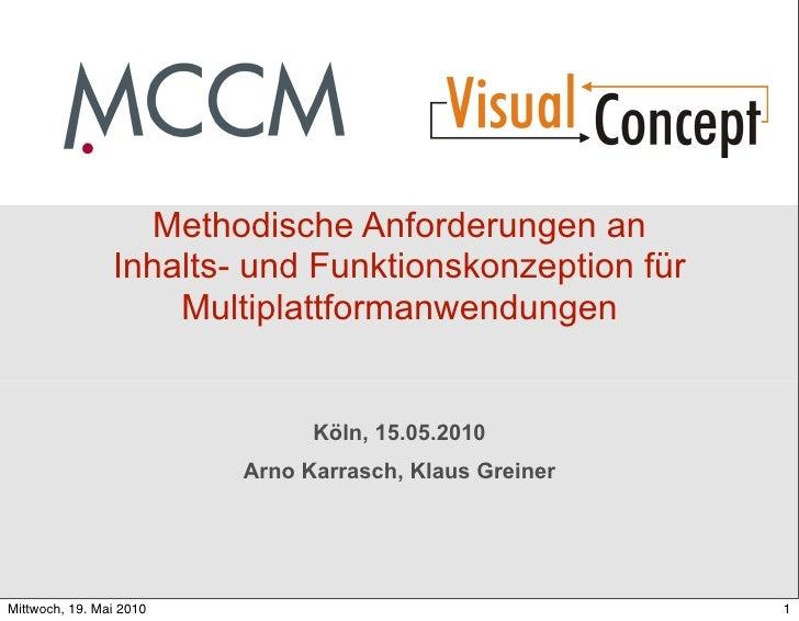 Methodische Anforderungen an                 Inhalts- und Funktionskonzeption für                     Multiplattformanwend...