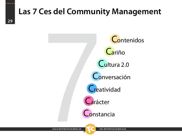 Las 7 Ces del Community Management 29               7                                                        Contenidos   ...