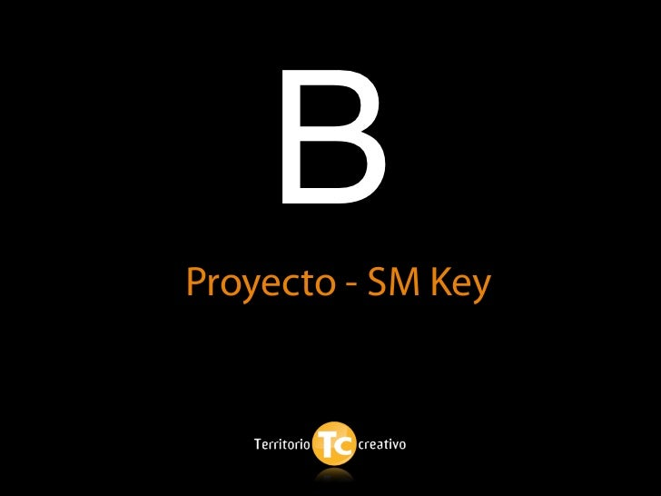 B Proyecto - SM Key
