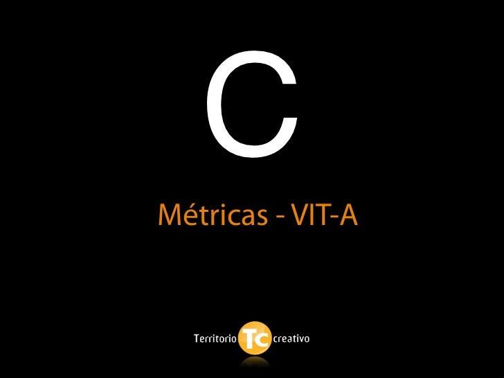 C Métricas - VIT-A