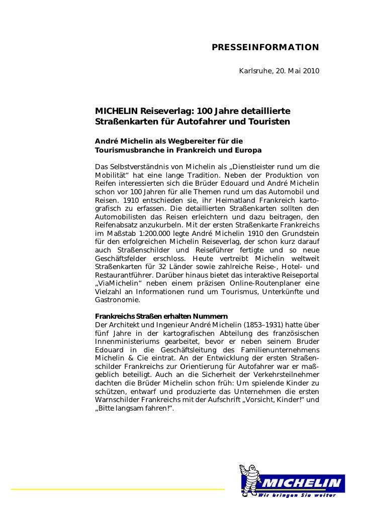 PRESSEINFORMATION                                           Karlsruhe, 20. Mai 2010MICHELIN Reiseverlag: 100 Jahre detaill...