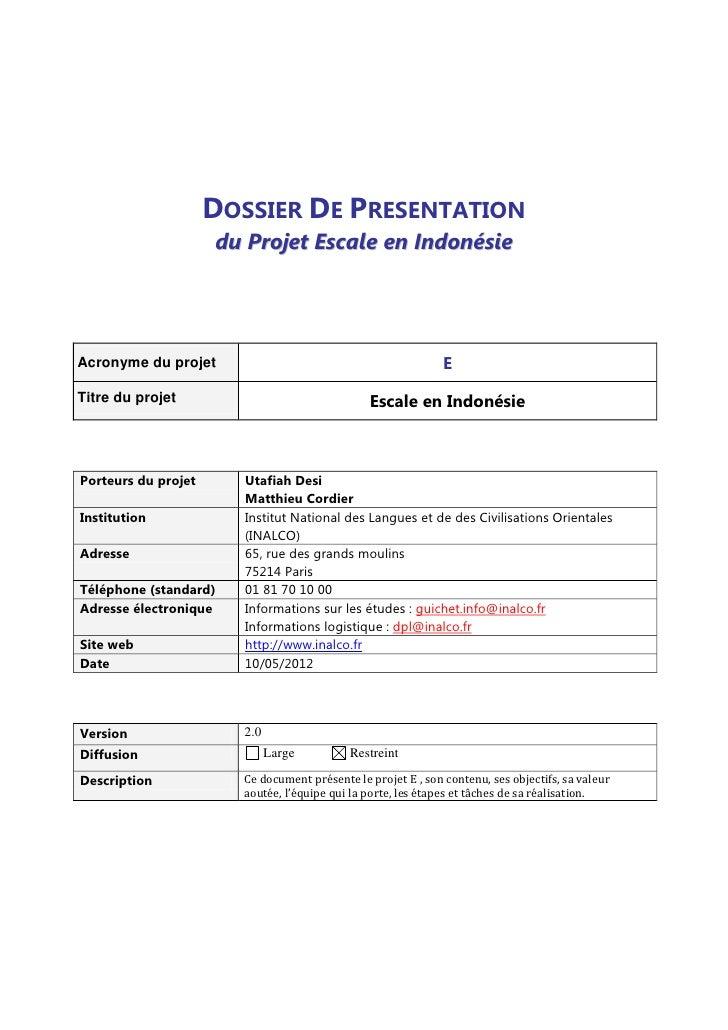 DOSSIER DE PRESENTATION                     du Projet Escale en IndonésieAcronyme du projet                               ...