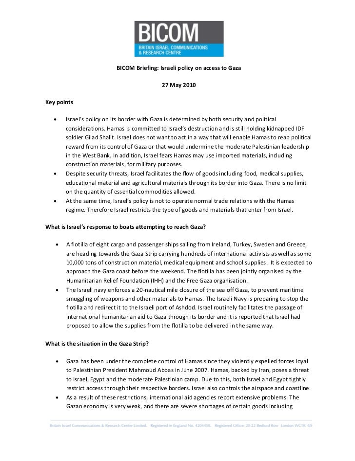 BICOM Briefing: Israeli policy on access to Gaza                                                27 May 2010  Key points   ...
