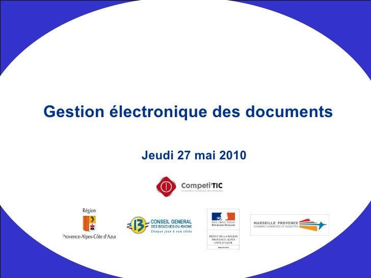 Jeudi 27 mai 2010 Gestion électronique des documents