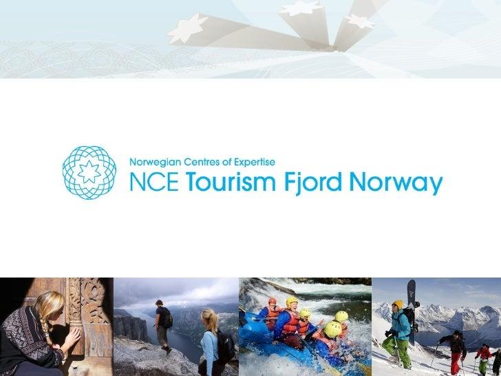 FJORDENE     Norges vik1gste og  mest kjente reiselivsprodukt