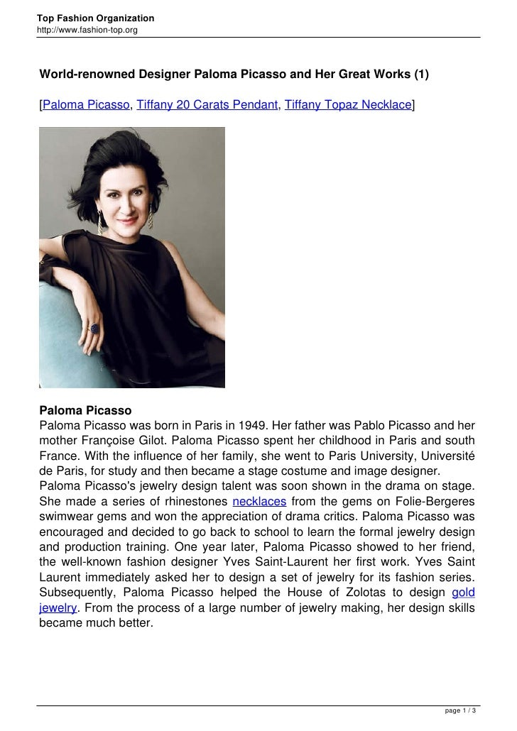 Top Fashion Organizationhttp://www.fashion-top.orgWorld-renowned Designer Paloma Picasso and Her Great Works (1)[Paloma Pi...