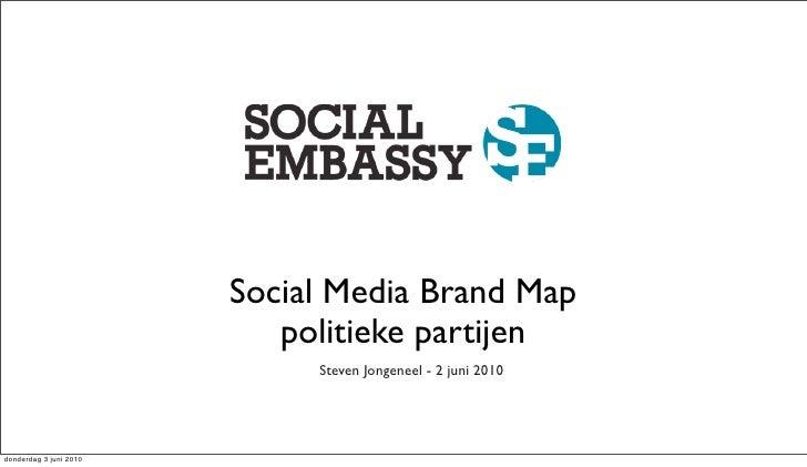 Social Media Brand Map                            politieke partijen                              Steven Jongeneel - 2 jun...
