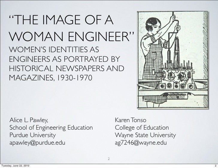 """THE IMAGE OF A      WOMAN ENGINEER""      WOMEN'S IDENTITIES AS      ENGINEERS AS PORTRAYED BY      HISTORICAL NEWSPAPERS ..."