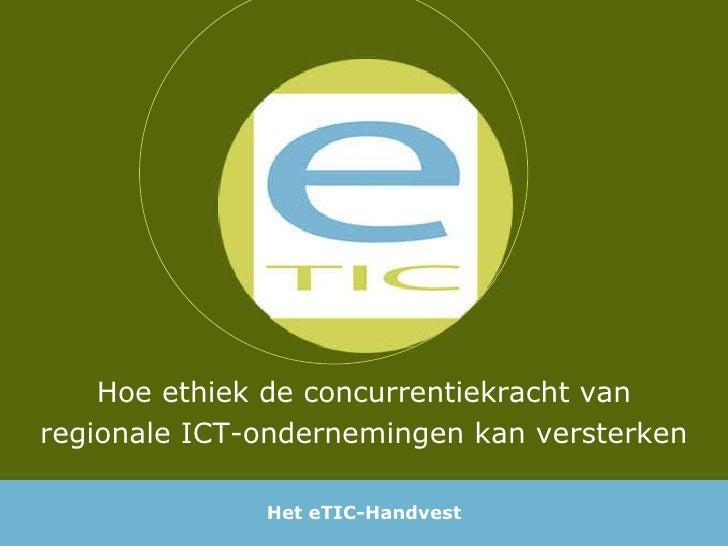 Hoe ethiek de concurrentiekracht van regionale ICT-ondernemingen kan versterken Het eTIC-Handvest