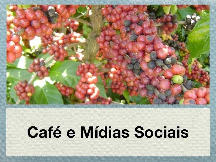 Café e Mídias Sociais