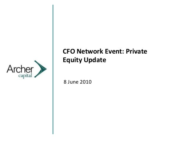 CFO Network Event: Private Equity Update 8 June 2010