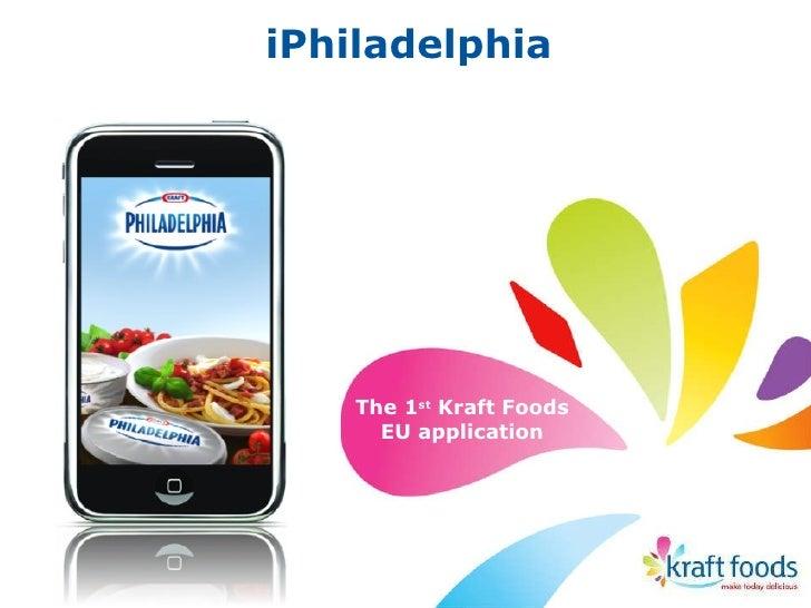 iPhiladelphia The 1 st  Kraft Foods EU application